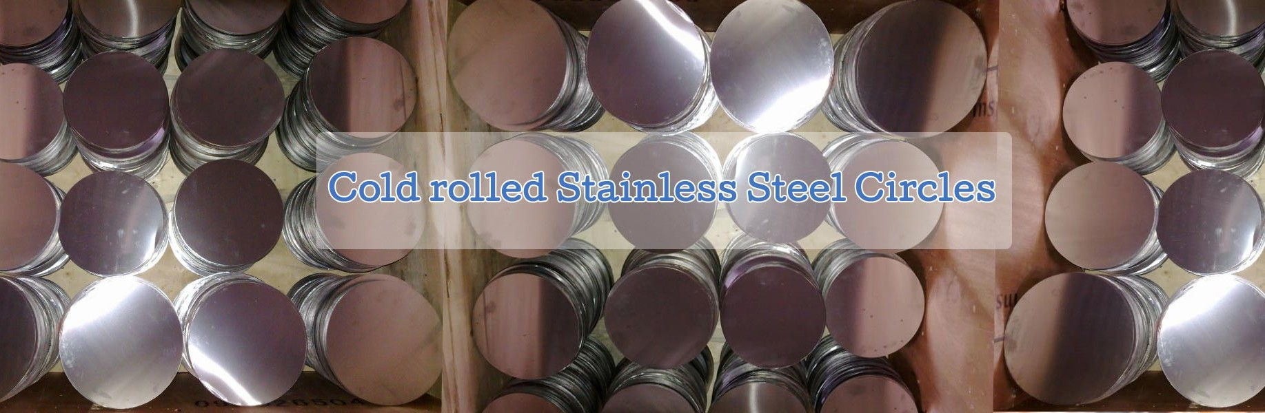 COLD ROLLED STAINLESS STEEL CIRCLES